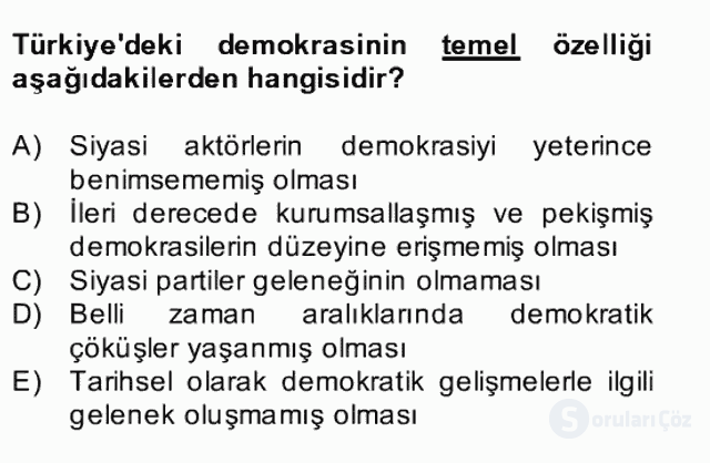 Türk Siyasal Hayatı Bahar Final 2. Soru