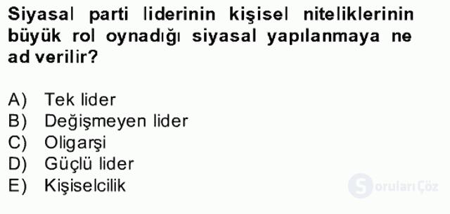 Türk Siyasal Hayatı Bahar Final 20. Soru