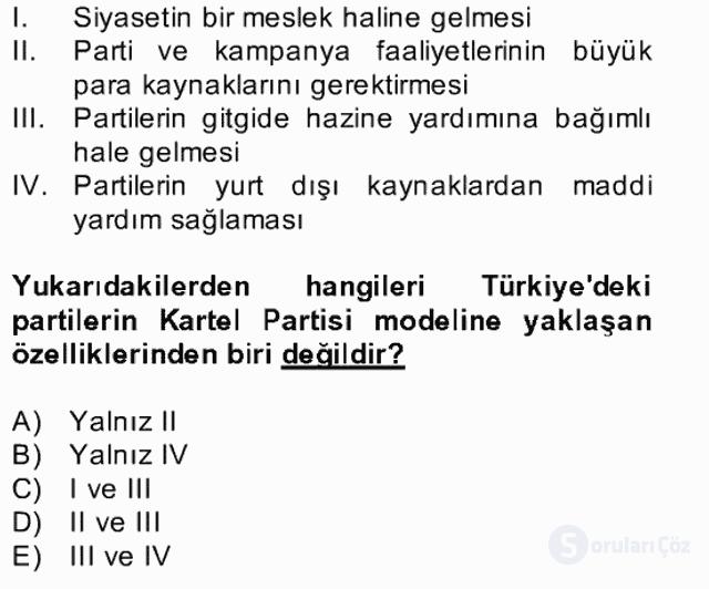 Türk Siyasal Hayatı Bahar Final 21. Soru