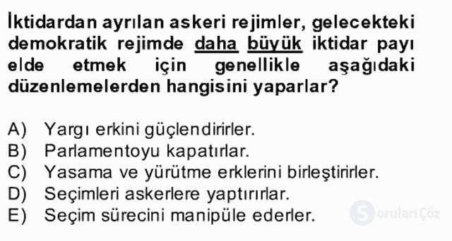 Türk Siyasal Hayatı Bahar Final 22. Soru