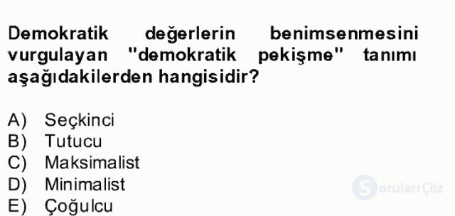 Türk Siyasal Hayatı Bahar Final 3. Soru