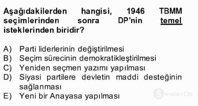 Türk Siyasal Hayatı Bahar Final 4. Soru