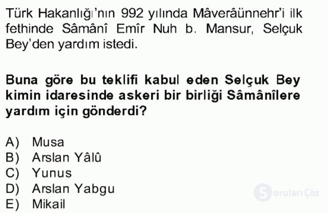 İlk Müslüman Türk Devletleri Bahar Final 10. Soru
