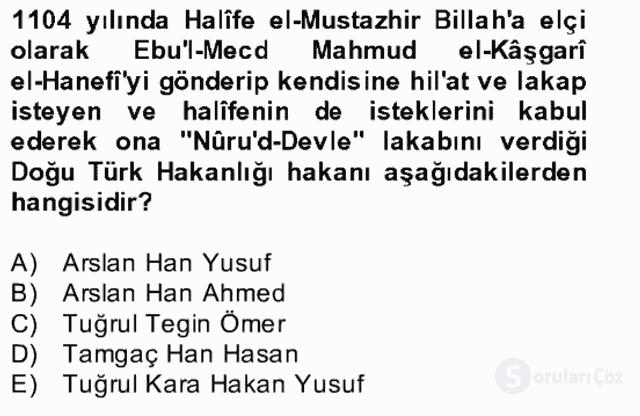 İlk Müslüman Türk Devletleri Bahar Final 11. Soru