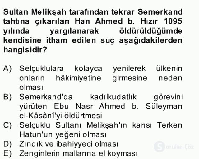 İlk Müslüman Türk Devletleri Bahar Final 13. Soru