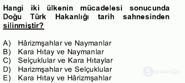 İlk Müslüman Türk Devletleri Bahar Final 14. Soru