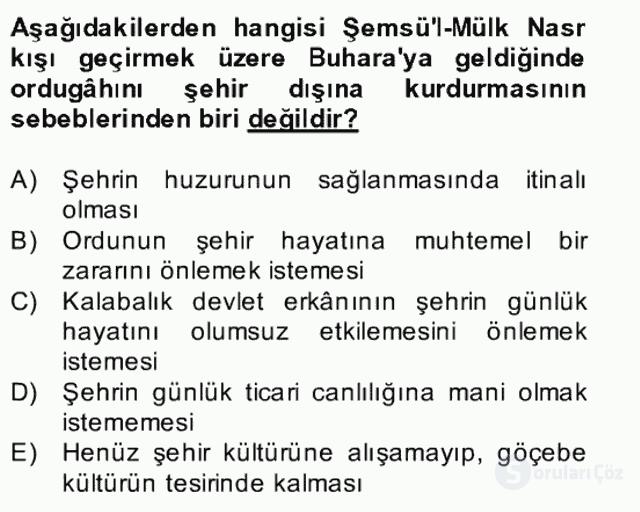 İlk Müslüman Türk Devletleri Bahar Final 15. Soru