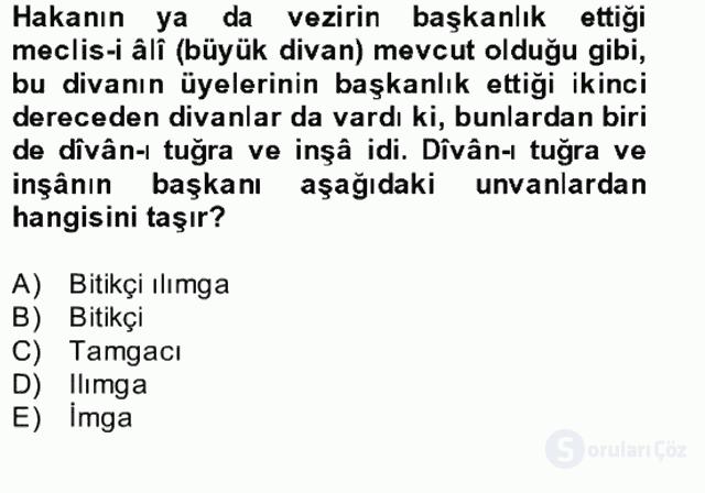 İlk Müslüman Türk Devletleri Bahar Final 16. Soru