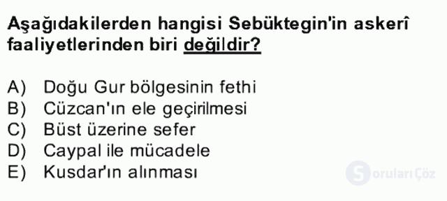 İlk Müslüman Türk Devletleri Bahar Final 22. Soru