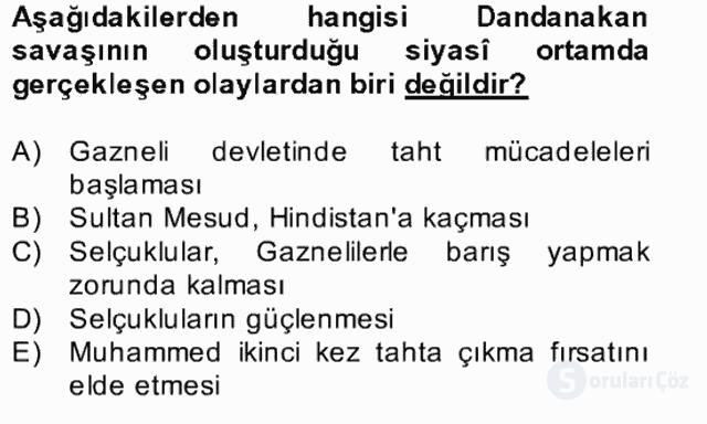 İlk Müslüman Türk Devletleri Bahar Final 25. Soru