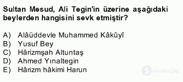 İlk Müslüman Türk Devletleri Bahar Final 27. Soru