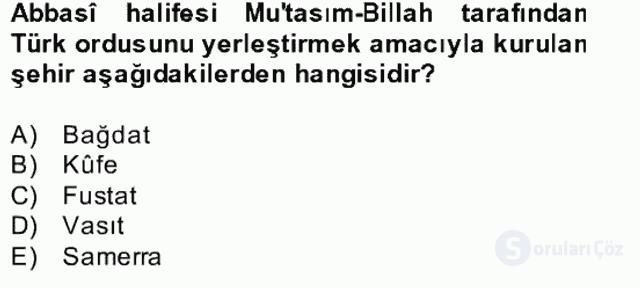 İlk Müslüman Türk Devletleri Bahar Final 3. Soru