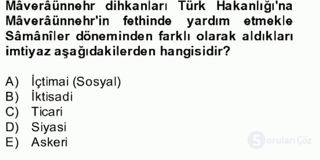 İlk Müslüman Türk Devletleri Bahar Final 8. Soru