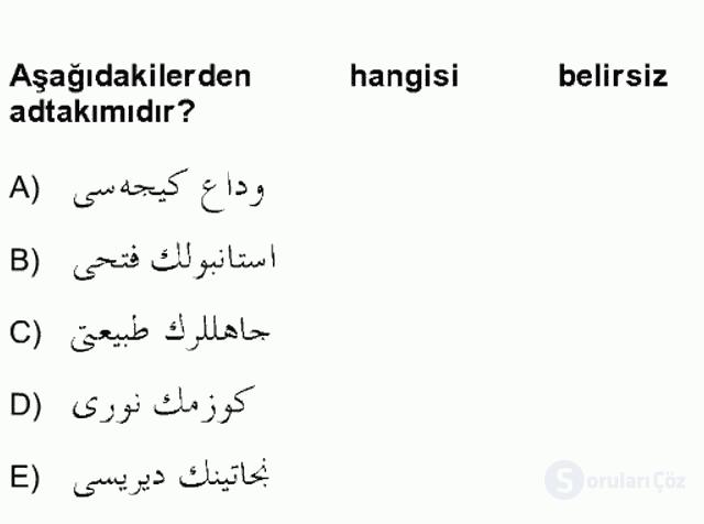 Osmanlı Türkçesine Giriş II Bahar Final 17. Soru