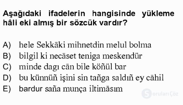XIV-XV. Yüzyıllar Türk Dili Bahar Final 12. Soru