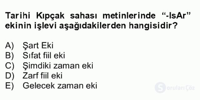 XIV-XV. Yüzyıllar Türk Dili Bahar Final 18. Soru