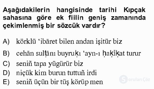 XIV-XV. Yüzyıllar Türk Dili Bahar Final 20. Soru
