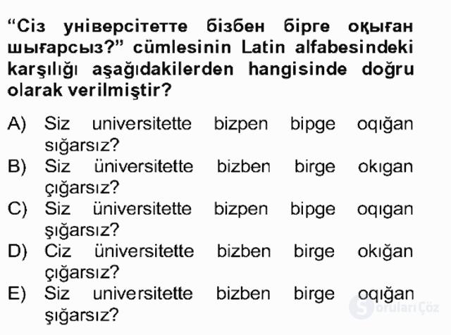 Çağdaş Türk Yazı Dilleri II Bahar Final 16. Soru