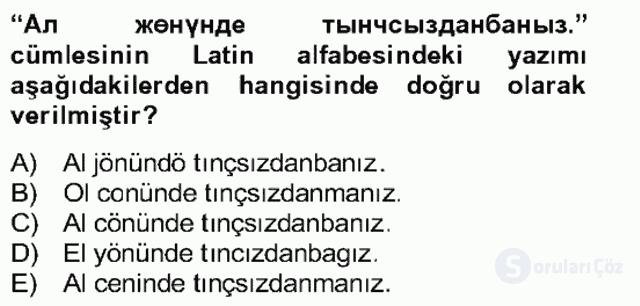 Çağdaş Türk Yazı Dilleri II Bahar Final 25. Soru