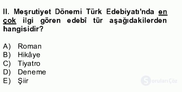 II. Meşrutiyet Dönemi Türk Edebiyatı Bahar Final 1. Soru