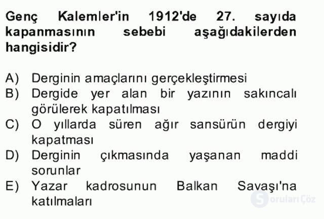 II. Meşrutiyet Dönemi Türk Edebiyatı Bahar Final 13. Soru