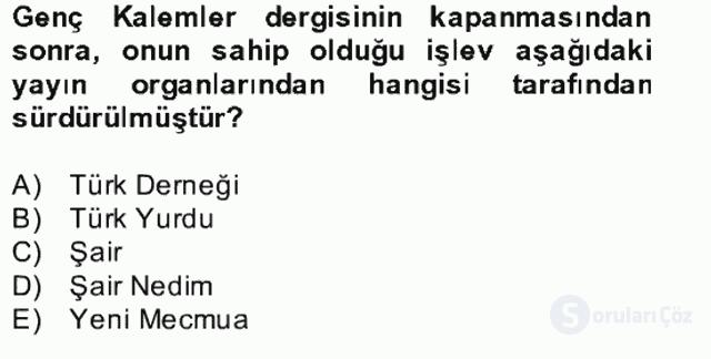 II. Meşrutiyet Dönemi Türk Edebiyatı Bahar Final 15. Soru