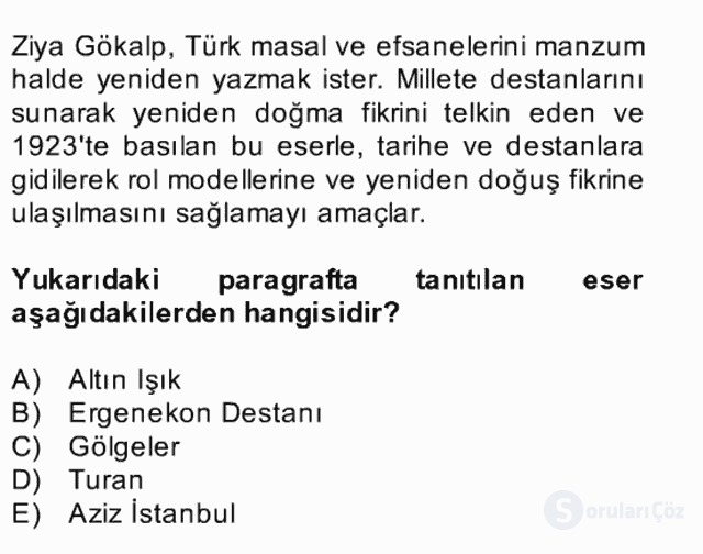 II. Meşrutiyet Dönemi Türk Edebiyatı Bahar Final 19. Soru