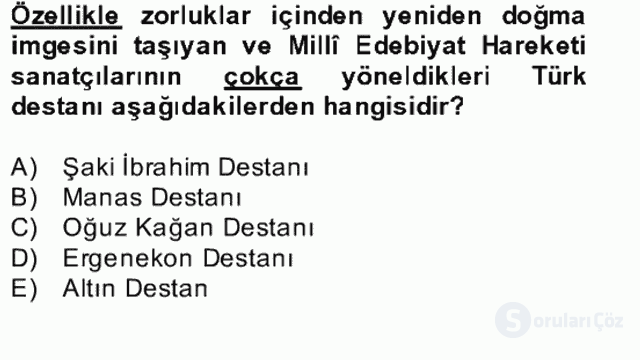 II. Meşrutiyet Dönemi Türk Edebiyatı Bahar Final 22. Soru