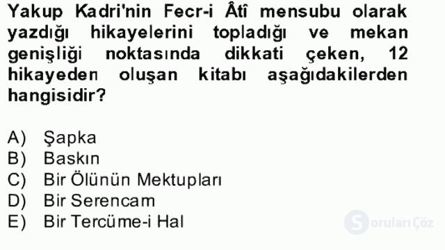 II. Meşrutiyet Dönemi Türk Edebiyatı Bahar Final 4. Soru
