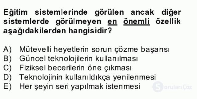 Türk Eğitim Sistemi ve Okul Yönetimi Bahar Final 1. Soru