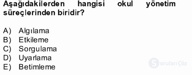 Türk Eğitim Sistemi ve Okul Yönetimi Bahar Final 15. Soru