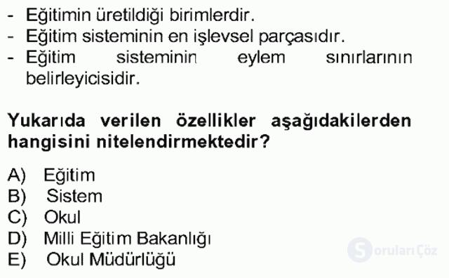 Türk Eğitim Sistemi ve Okul Yönetimi Bahar Final 5. Soru
