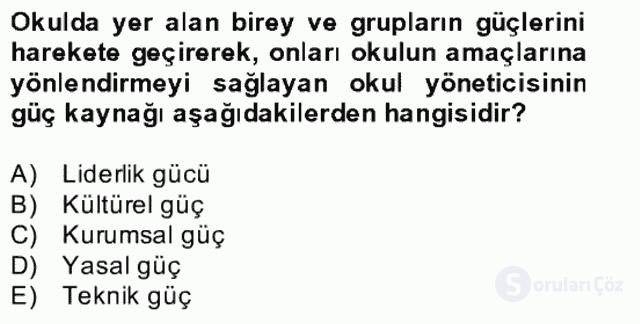 Türk Eğitim Sistemi ve Okul Yönetimi Bahar Final 8. Soru