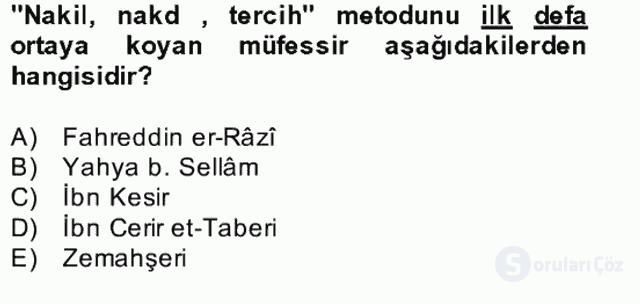Tefsir Tarihi ve Usulü Bahar Final 11. Soru
