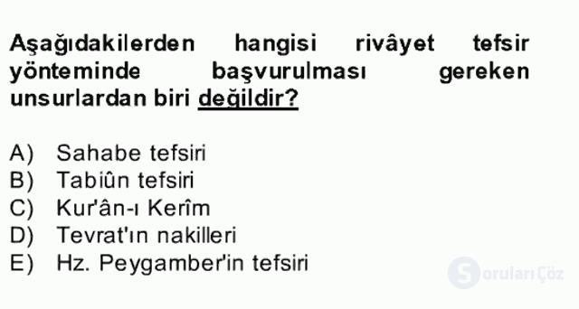 Tefsir Tarihi ve Usulü Bahar Final 9. Soru