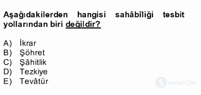 Hadis Tarihi ve Usulü Bahar Final 12. Soru