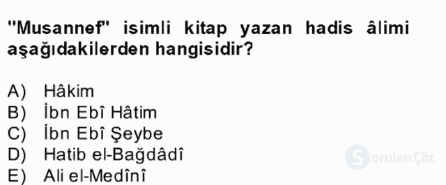 Hadis Tarihi ve Usulü Bahar Final 3. Soru
