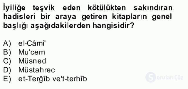 Hadis Tarihi ve Usulü Bahar Final 4. Soru