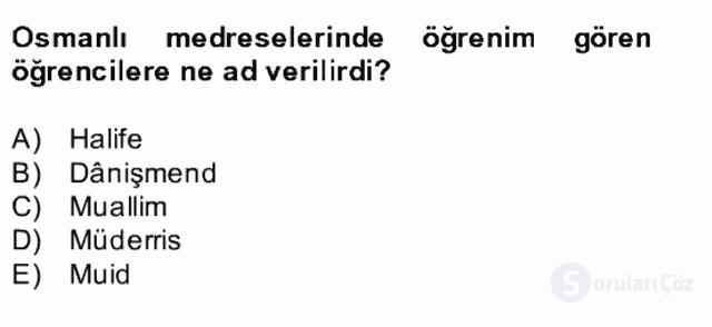 İslâm Kurumları ve Medeniyeti Bahar Final 17. Soru