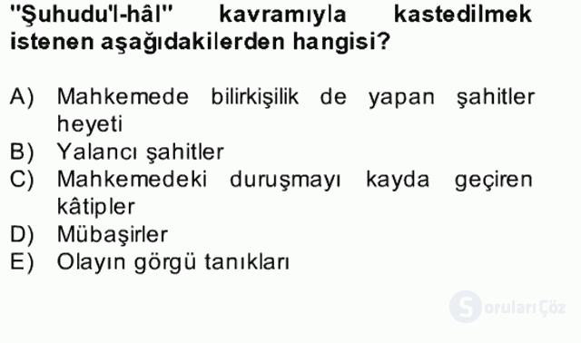 İslâm Kurumları ve Medeniyeti Bahar Final 19. Soru