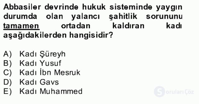 İslâm Kurumları ve Medeniyeti Bahar Final 21. Soru