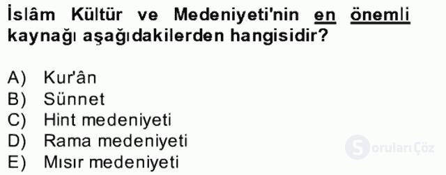İslâm Kurumları ve Medeniyeti Bahar Final 4. Soru