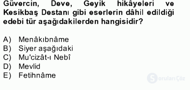 Türk İslâm Edebiyatı Bahar Final 20. Soru