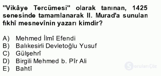 Türk İslâm Edebiyatı Bahar Final 21. Soru