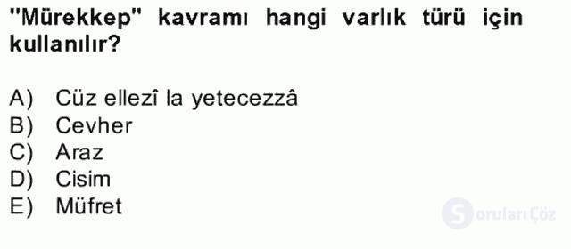 Kelâm'a Giriş Bahar Final 18. Soru
