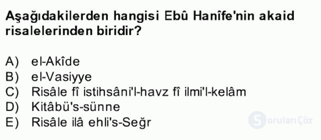Kelâm'a Giriş Bahar Final 21. Soru