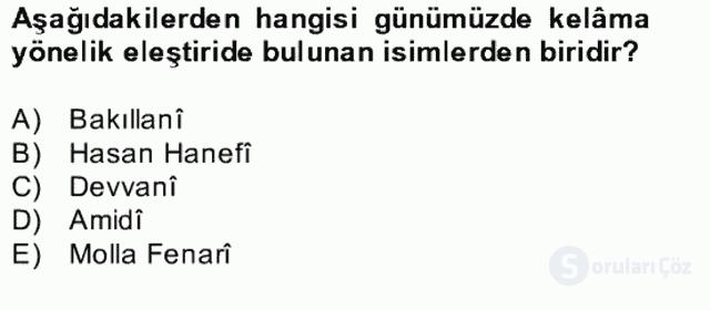 Kelâm'a Giriş Bahar Final 25. Soru