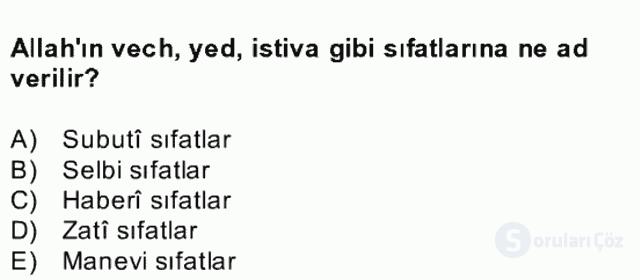 Kelâm'a Giriş Bahar Final 8. Soru