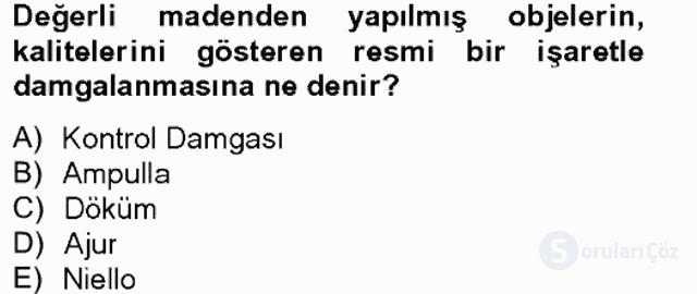 Ortaçağdan Günümüze Anadolu Uygarlıkları Bahar Final 1. Soru