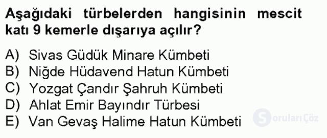 Ortaçağdan Günümüze Anadolu Uygarlıkları Bahar Final 10. Soru